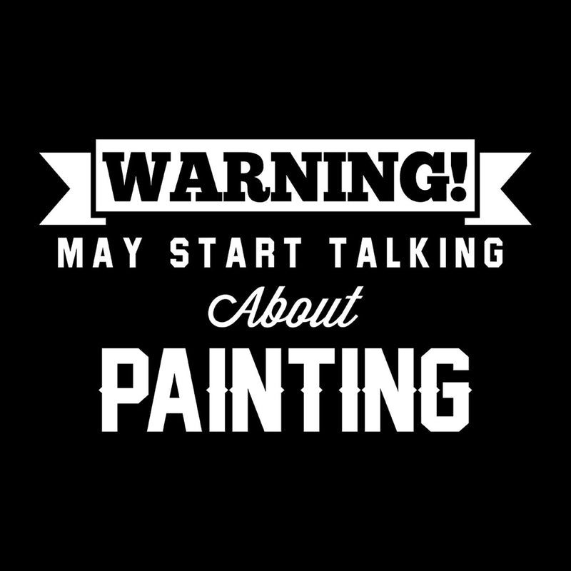 Warning May Start Talking About Painting Men's Hooded Sweatshirt - coto7
