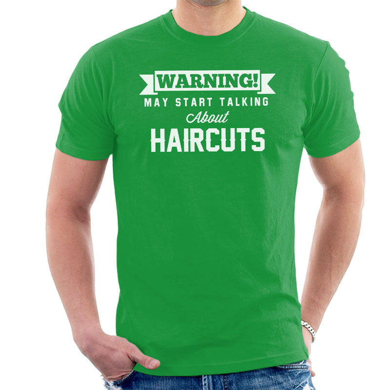 Warning May Start Talking About Haircuts Men's T-Shirt - coto7