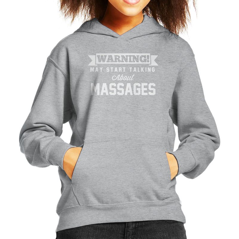 Warning May Start Talking About Massages Kid's Hooded Sweatshirt - coto7