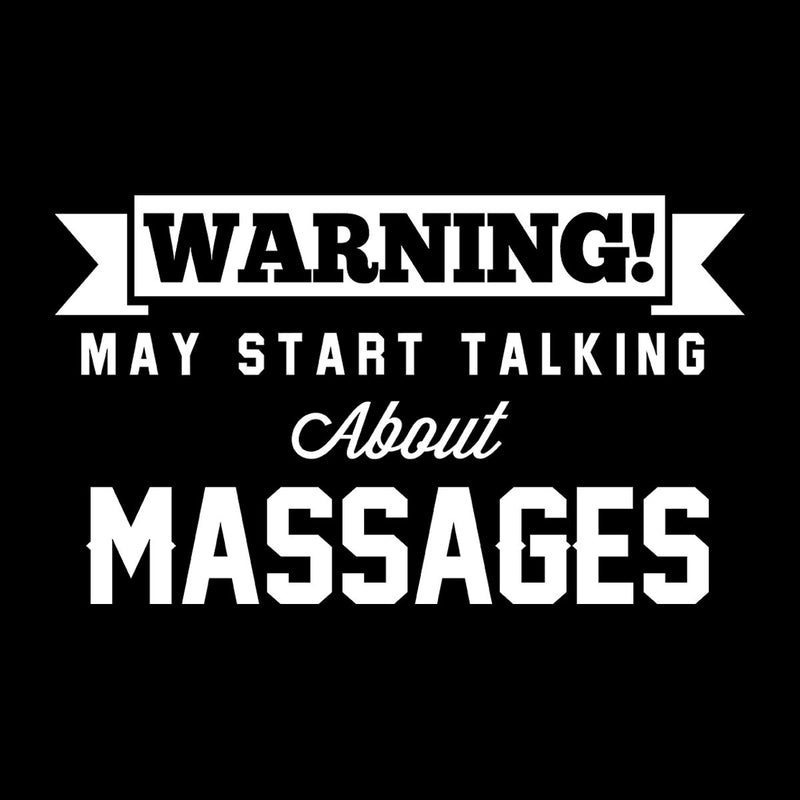 Warning May Start Talking About Massages Women's Sweatshirt - coto7