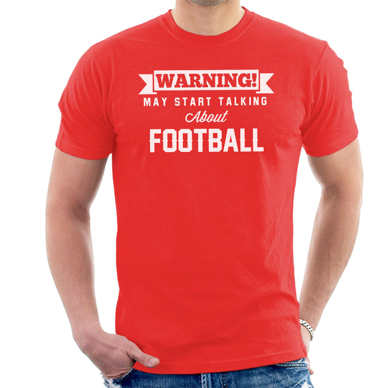 Warning May Start Talking About Football Men's T-Shirt - coto7