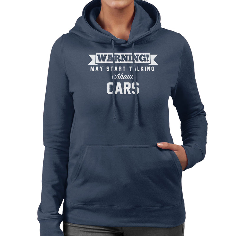 Warning May Start Talking About Cars Women's Hooded Sweatshirt - coto7