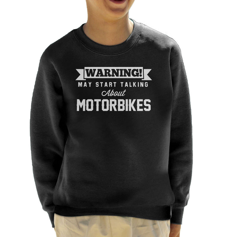 Warning May Start Talking About Motorbikes Kid's Sweatshirt