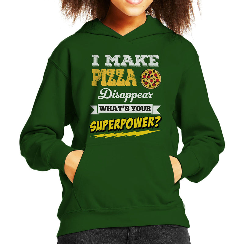 I Make Pizza Disappear Whats Your Superpower Kid's Hooded Sweatshirt - coto7