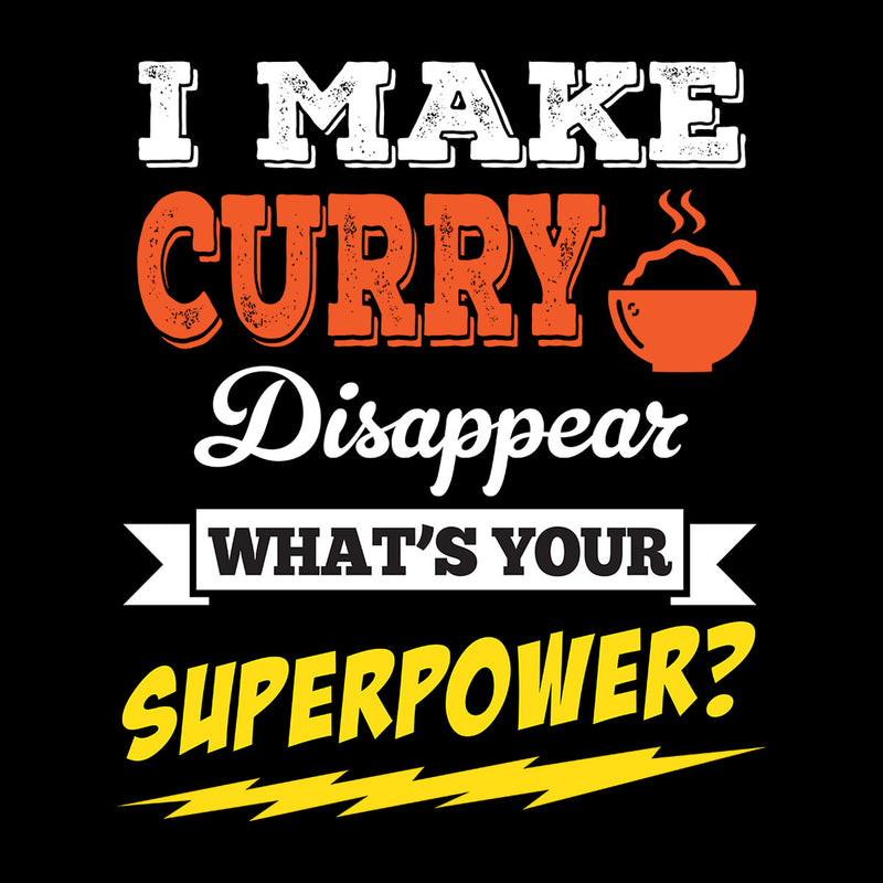 I Make Curry Disappear Whats Your Superpower Men's Sweatshirt - coto7