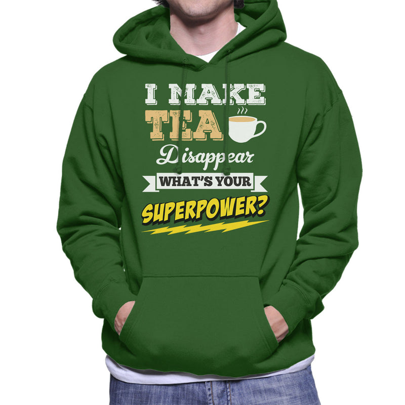 I Make Tea Disappear Whats Your Superpower Men's Hooded Sweatshirt - coto7