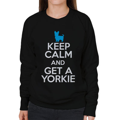 Keep Calm And Get A Yorkie Women's Sweatshirt - coto7