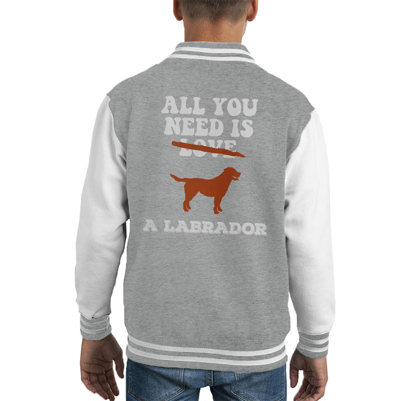 All You Need Is A Labrador Kid's Varsity Jacket - coto7