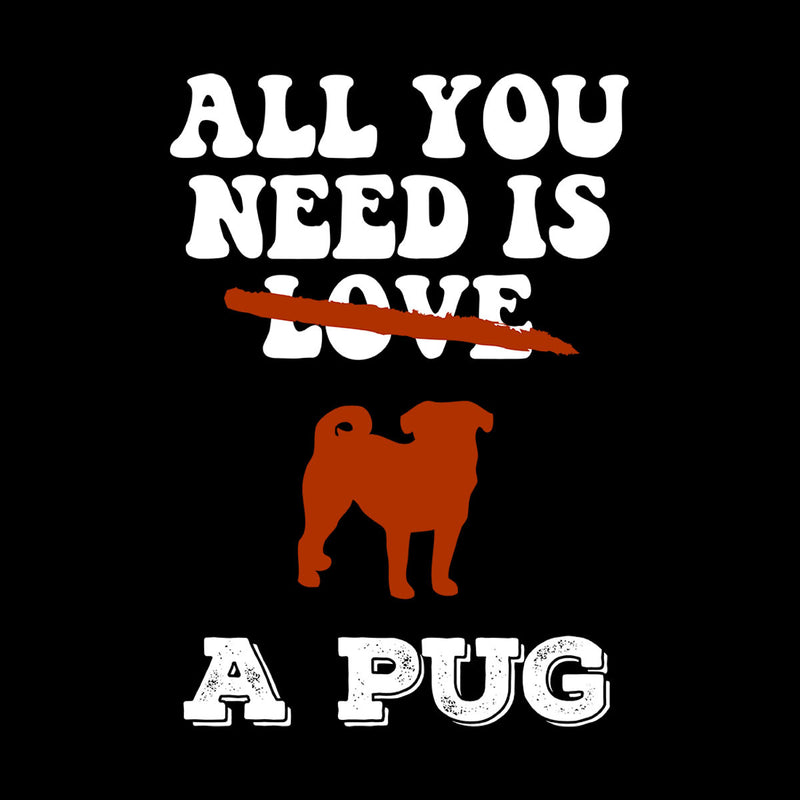 All You Need Is A Pug Kid's T-Shirt - coto7