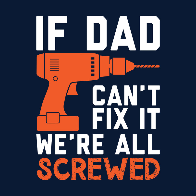 Fix It Dad Or Were Screwed Men's Vest - coto7