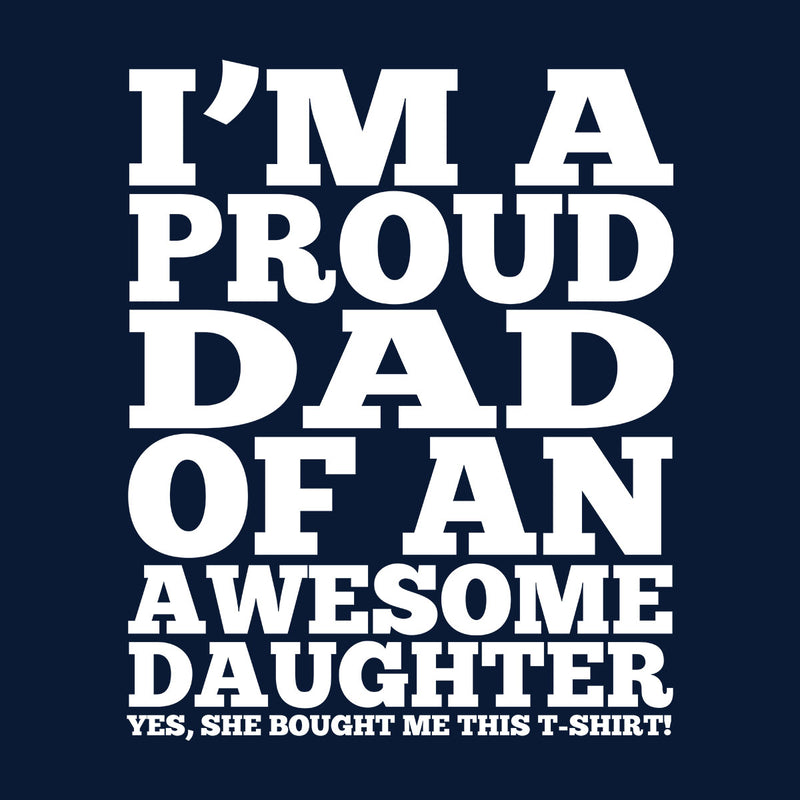 The Proud Dad Of An Awesome Daughter Men's Hooded Sweatshirt - coto7