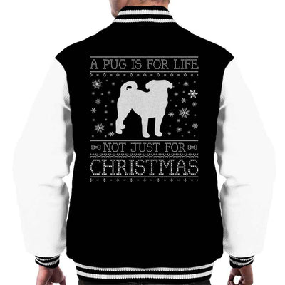 A Pug Is For Life Not Just For Christmas Men's Varsity Jacket - coto7