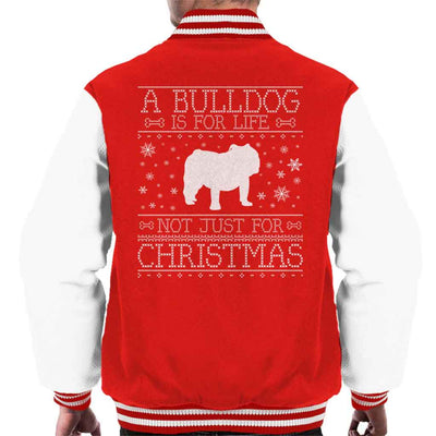 A Bulldog Is For Life Not Just For Christmas Men's Varsity Jacket