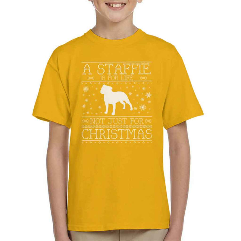 A Staffie Is For Life Not Just For Christmas Kid's T-Shirt - coto7