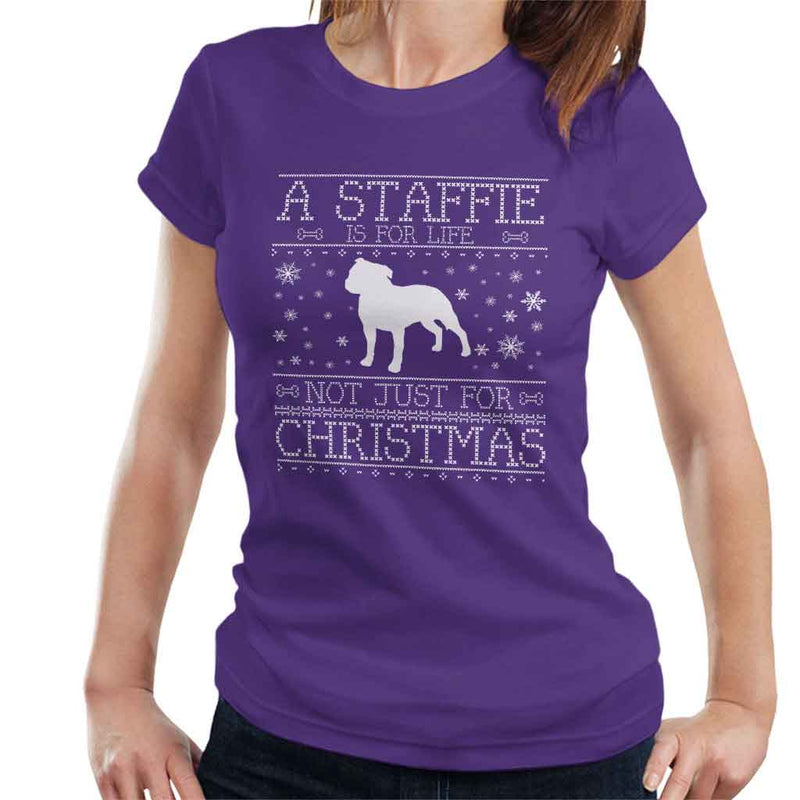 A Staffie Is For Life Not Just For Christmas Women's T-Shirt - coto7