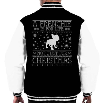 A Frenchie Is For Life Not Just For Christmas Men's Varsity Jacket - coto7