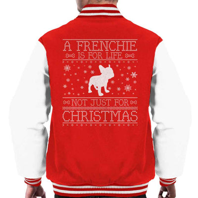 A Frenchie Is For Life Not Just For Christmas Men's Varsity Jacket