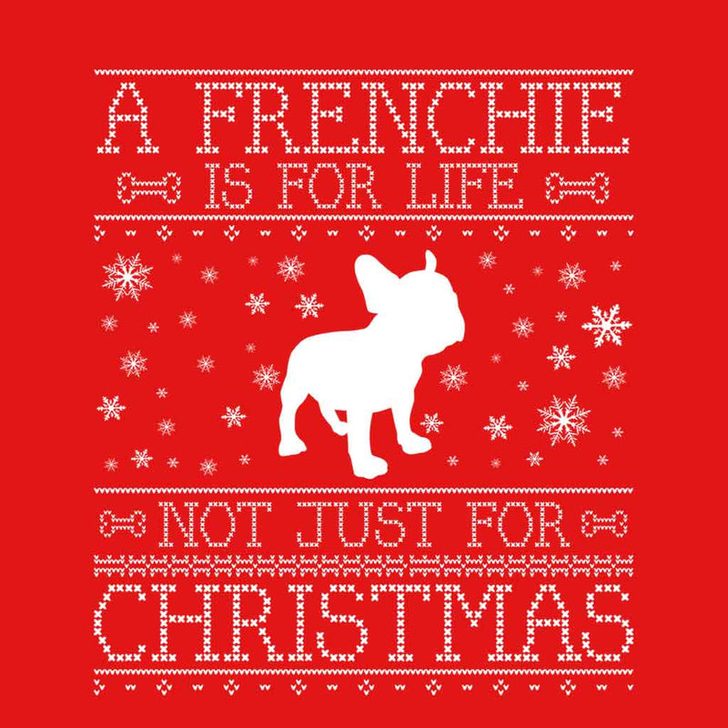 A Frenchie Is For Life Not Just For Christmas Men's T-Shirt - coto7