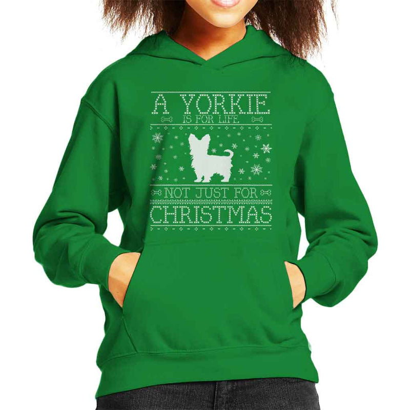 A Yorkie Is For Life Not Just For Christmas Kid's Hooded Sweatshirt - coto7