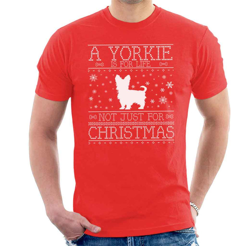 A Yorkie Is For Life Not Just For Christmas Men's T-Shirt