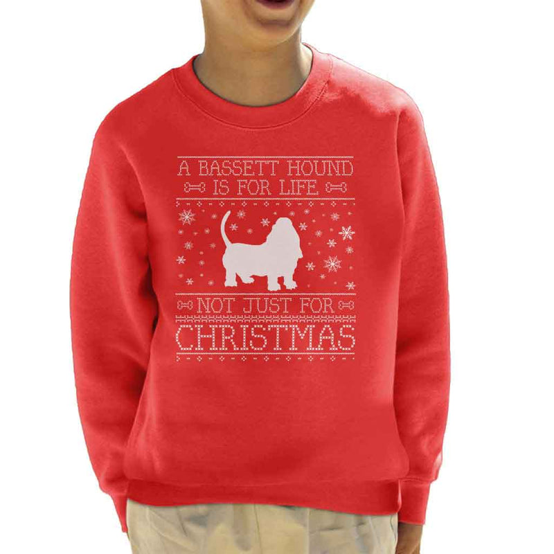 A Bassett Hound Is For Life Not Just For Christmas Kid's Sweatshirt