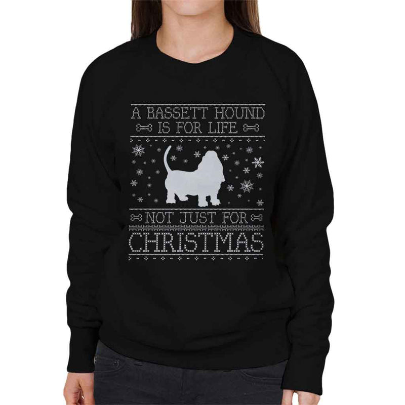 A Bassett Hound Is For Life Not Just For Christmas Women's Sweatshirt - coto7