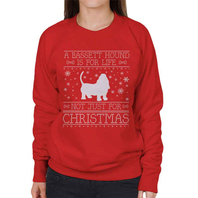 A Bassett Hound Is For Life Not Just For Christmas Women's Sweatshirt
