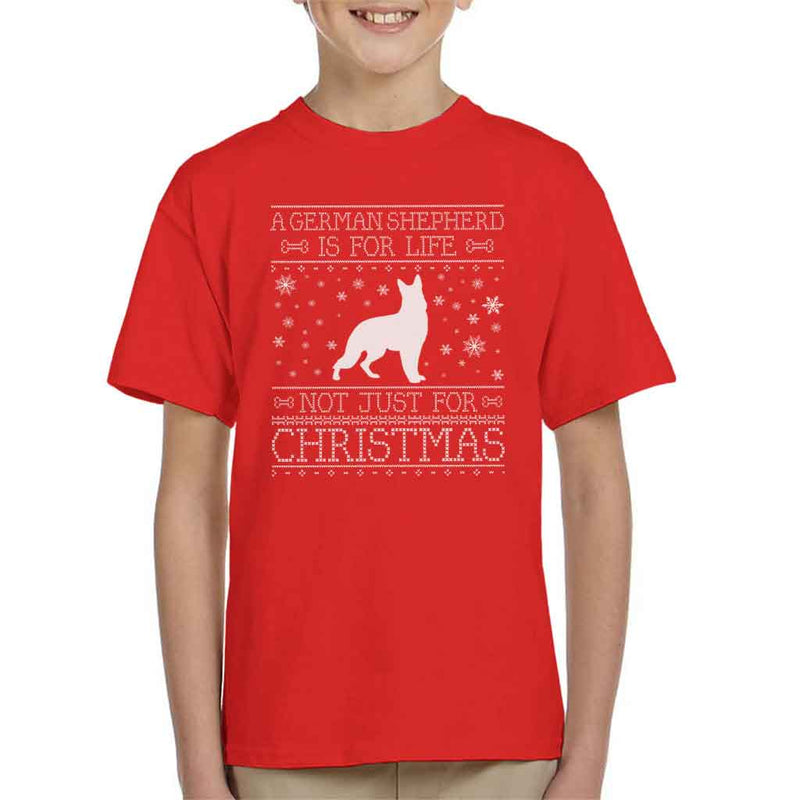 A German Shepherd Is For Life Not Just For Christmas Kid's T-Shirt
