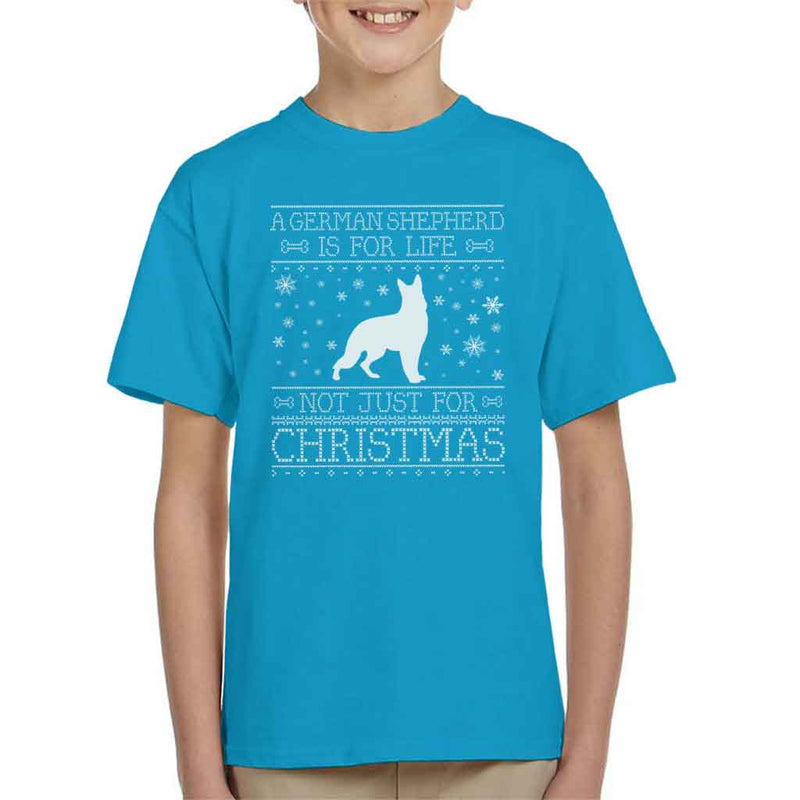 A German Shepherd Is For Life Not Just For Christmas Kid's T-Shirt - coto7
