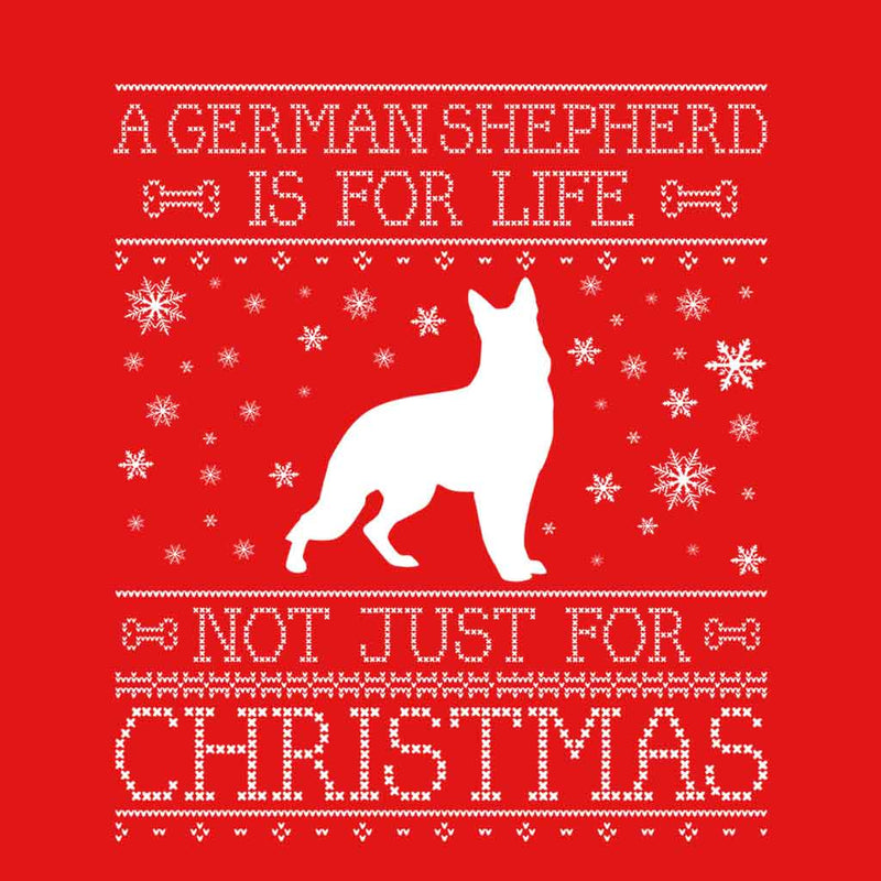 A German Shepherd Is For Life Not Just For Christmas