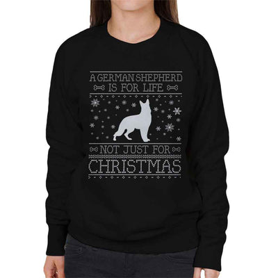 A German Shepherd Is For Life Not Just For Christmas Women's Sweatshirt - coto7