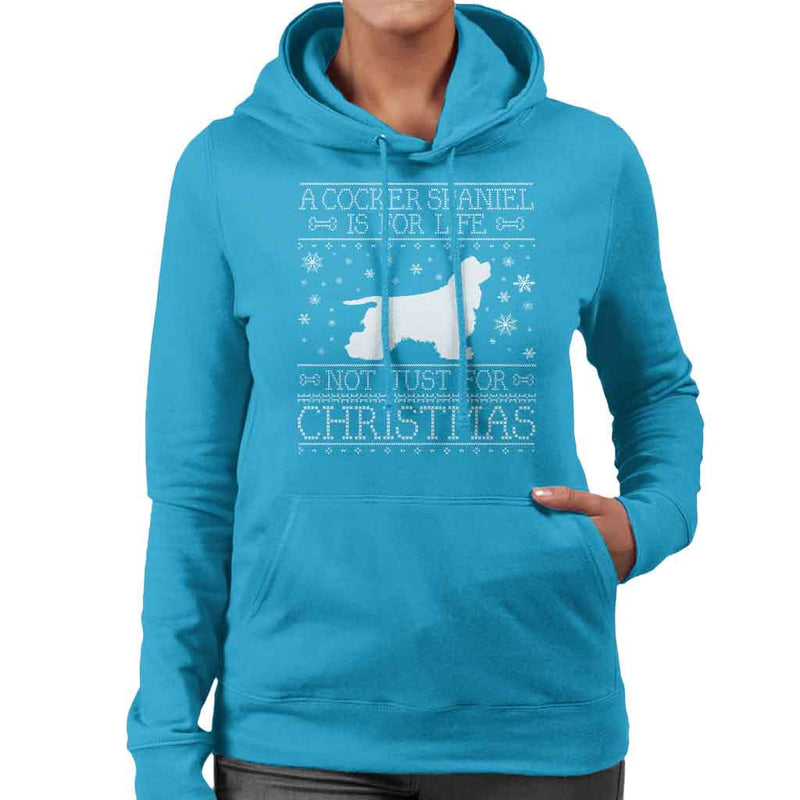 A Cocker Spaniel Is For Life Not Just For Christmas Women's Hooded Sweatshirt - coto7