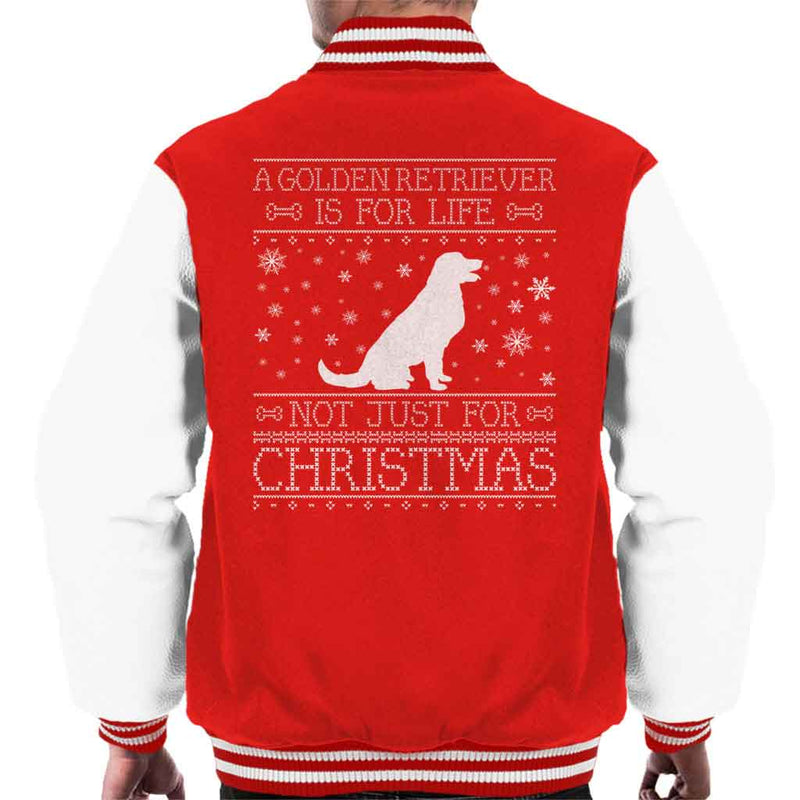 A Golden Retriever Is For Life Not Just For Christmas Men's Varsity Jacket