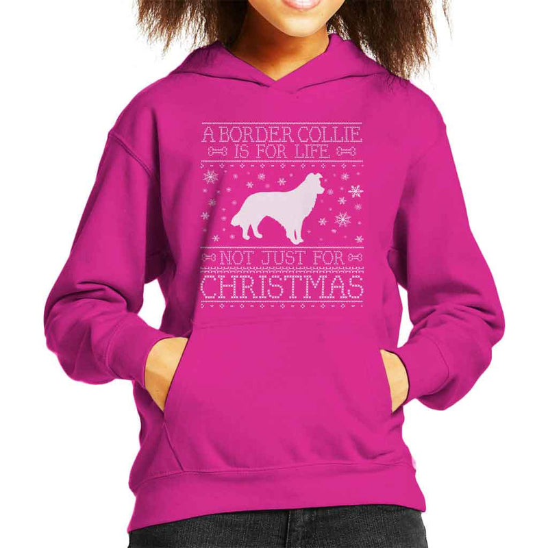 A Border Collie Is For Life Not Just For Christmas Kid's Hooded Sweatshirt - coto7