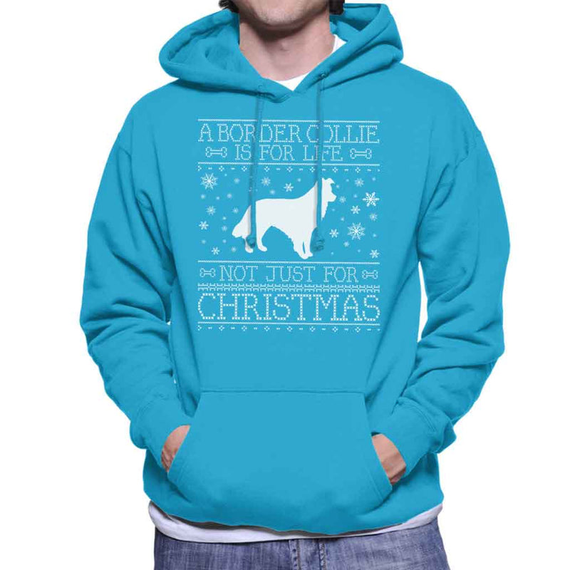 A Border Collie Is For Life Not Just For Christmas Men's Hooded Sweatshirt - coto7