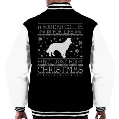 A Border Collie Is For Life Not Just For Christmas Men's Varsity Jacket - coto7