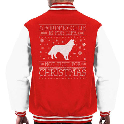 A Border Collie Is For Life Not Just For Christmas Men's Varsity Jacket