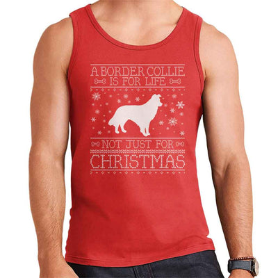 A Border Collie Is For Life Not Just For Christmas Men's Vest