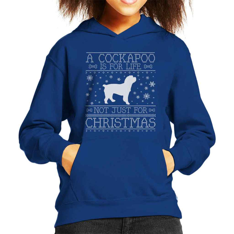 A Cockapoo Is For Life Not Just For Christmas Kid's Hooded Sweatshirt - coto7
