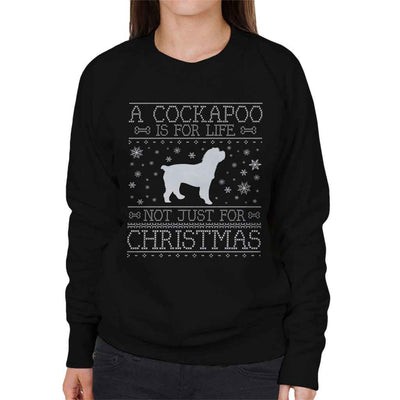 A Cockapoo Is For Life Not Just For Christmas Women's Sweatshirt - coto7