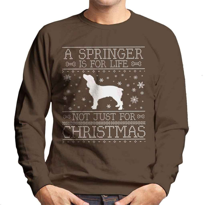 A Springer Is For Life Not Just For Christmas Men's Sweatshirt - coto7