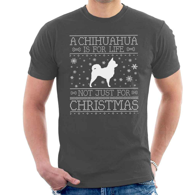 A Chihuahua Is For Life Not Just For Christmas Men's T-Shirt - coto7