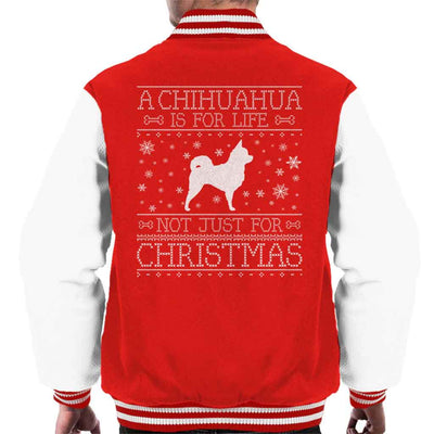 A Chihuahua Is For Life Not Just For Christmas Men's Varsity Jacket