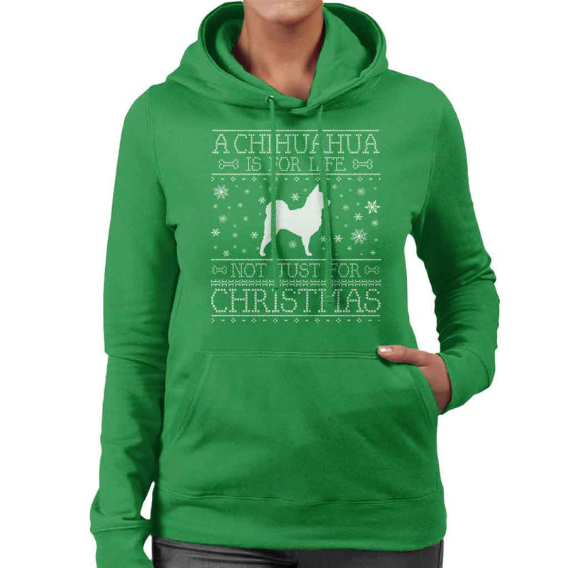 A Chihuahua Is For Life Not Just For Christmas Women's Hooded Sweatshirt - coto7