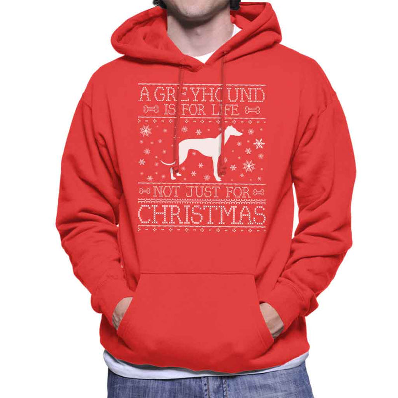 A Greyhound Is For Life Not Just For Christmas Men's Hooded Sweatshirt