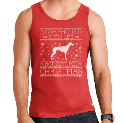 A Greyhound Is For Life Not Just For Christmas Men's Vest