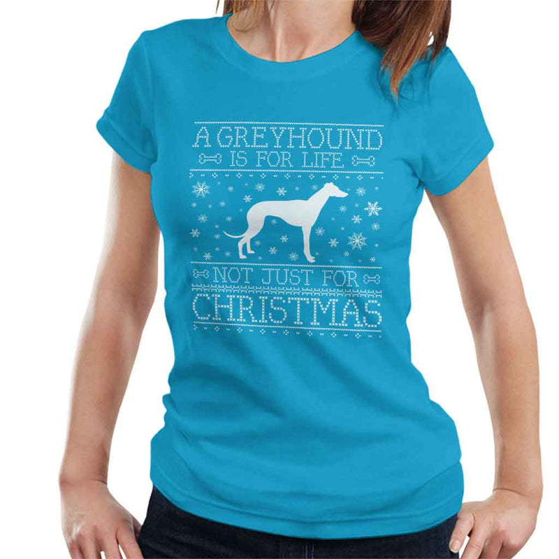 A Greyhound Is For Life Not Just For Christmas Women's T-Shirt - coto7