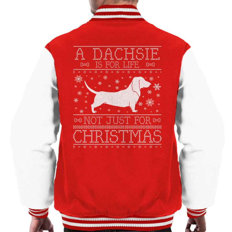 A Dachsie Is For Life Not Just For Christmas Men's Varsity Jacket