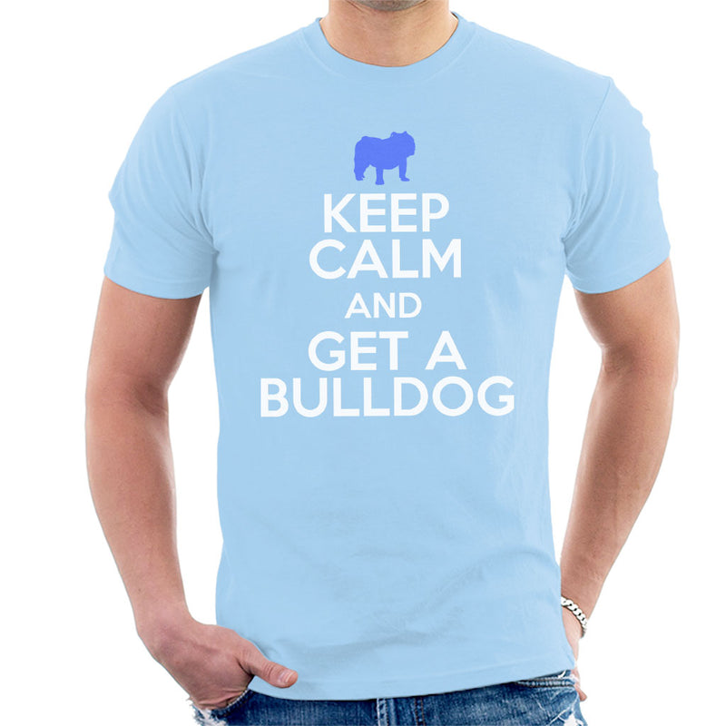 Keep Calm And Get A Bulldog Men's T-Shirt - coto7