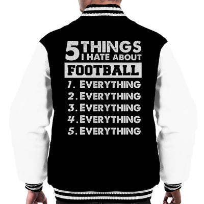 5 Things I Hate About Football Men's Varsity Jacket - coto7